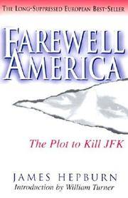 image of Farewell America: The Plot to Kill JFK