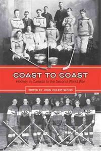 Coast to Coast; Hockey in Canada to the Second World War