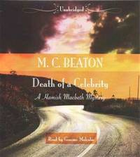 image of Death of a Celebrity (Hamish Macbeth Mysteries, Book 17)