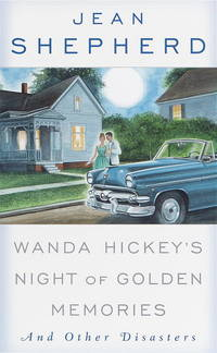 Wanda Hickey's Night of Golden Memories And Other Disasters