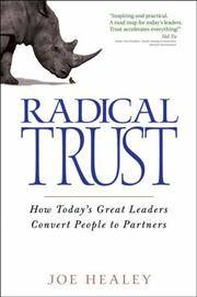 Radical Trust: How today's great leaders convert people to partners (Hardcover)