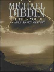 AND THEN YOU DIE (AURELIO ZEN MYSTERY)