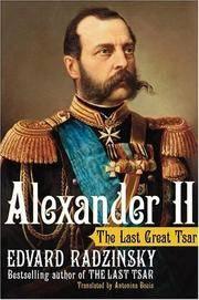 Alexander II: The Last Great Tsar. [1st U.S. hardcover].
