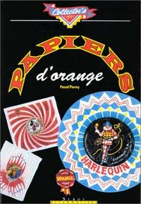 Papiers D'orange by  Pascal Pierrey - Paperback - 1991 - from Rob Briggs Books (SKU: 25382)