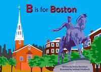 B is for Boston (Alphabet Cities)