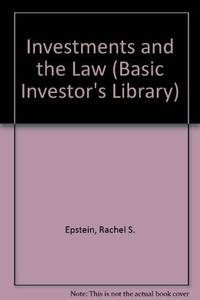 Investments and the Law (Basic Investor's Library)