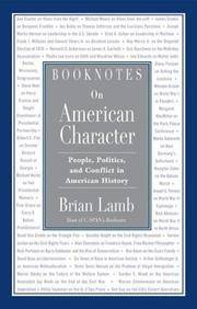BOOKNOTES ON AMERICAN CHARACTER: People, Politics, and Conflict in American History