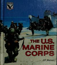 The U.S. Marine Corps (LERNER'S ARMED SERVICES SERIES)