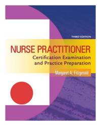 Nurse Practitioner: Certification Examination and Practice Preparation, 3rd Edit