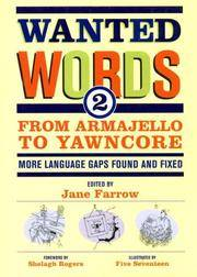 Wanted Words 2: From Armajello to Yawncore - More Language Gaps Found and Fixed