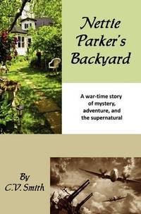 Nettie Parker's Backyard by C.V. Smith - Paperback - from Powell's Bookstores Chicago and Biblio.co.uk
