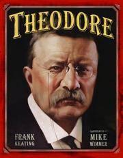 Theodore (Mount Rushmore Presidential Series)