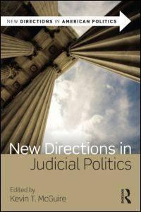 New Directions In Judicial Politics