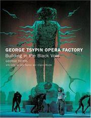 George Tsypin Opera Factory: Building in the Black Void