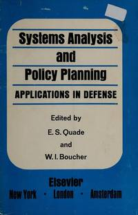 Systems Analysis and Policy Planning: Applications in Defense