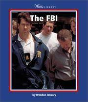 The FBI (Watts Library: U.S. Government and Military)