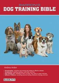 B.E.S. Dog Training Bible (B.E.S. Dog Bibles) by  Andrea Arden - Hardcover - from Mega Buzz Inc (SKU: Z0764164333Z1)