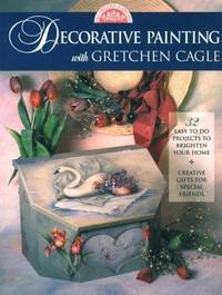 Decorative Painting with Gretchen Cagle by  Gretchen Cagle - Paperback - First Edition; Second Printing - 1996 - from Novel Ideas Books (SKU: 162670)