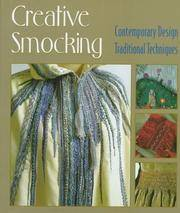 Creative Smocking  Contemporary Design, Traditional Techniques