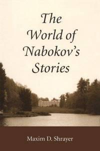 The World of Nabokov's Stories