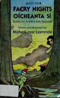 Faery Nights Oicheanta Si (Lucky Tree Books)