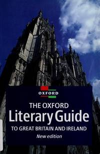 The Oxford Literary Guide to Great Britain and Ireland (Oxford Reference)