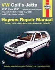 VW Golf & Jetta 1993 Thru 1998 Gasoline and Diesel Engines Also Includes Cabrio 1995 Thru...