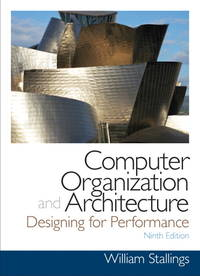 Computer Organization and Architecture (9th Edition) (William Stallings Books on Computer and Data Communications) by Stallings, William