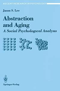 Abstraction and Aging: A Social Psychological Analysis