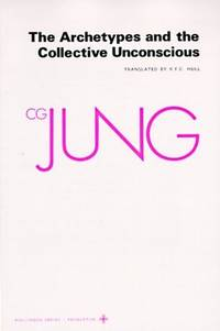 ARCHETYPES AND THE COLLECTIVE UNCONSCIOUS (Collected Works of C.G. Jung Vol.9, Part 1)