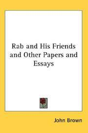 Rab and His Friends and Other Papers and Essays
