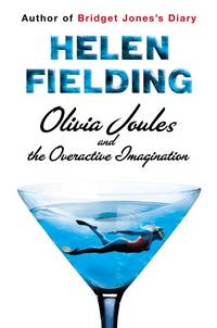 Olivia Joules and the Overactive Imagination by  Helen Fielding - Hardcover - 2004-06-03 - from Ebooksweb COM LLC and Biblio.com
