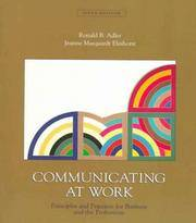 image of Communicating at Work: Principles and Practices for Business and the Professions, 6th Edition