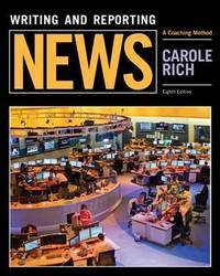 Writing and Reporting News: A Coaching Method (8th US Edition)