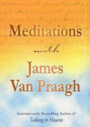 Meditations With James Van Praagh(Chinese Edition)