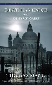 Death In Venice and Other Stories