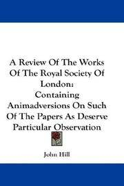 A Review Of the Works Of the Royal Society Of London