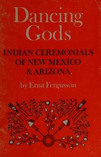 image of Dancing Gods: Indian Ceremonials of New Mexico_Arizona