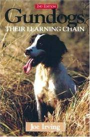 Gundogs: Their Learning Chain (second edition)