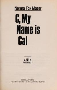 C, My Name Is Cal