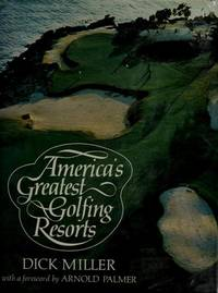 America's Greatest Golfing Resorts
