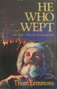 He Who Wept