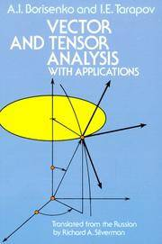 Vector and Tensor Analysis with Applications.