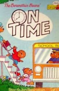 THE BERENSTAIN BEARS ON TIME (The Berenstain Bears)