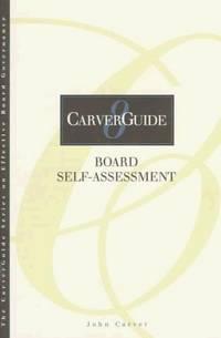 Carverguide, Board Self-Assessment