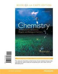 image of Chemistry: An Introduction to General, Organic, and Biological Chemistry, Books a la Carte Edition (12th Edition)