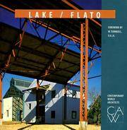 LAKE/FLATO; Contemporary World Architects