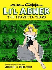 Li'l Abner: The Frazetta Years, Vol. 4: 1960-1961 by  Al Capp - Hardcover - from Lyric Vibes and Biblio.com