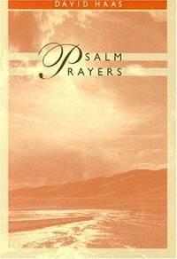 Psalm Prayers Haas, David