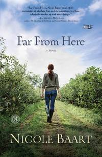 Far from Here: A Novel by  Nicole Baart - Paperback - from More Than Words Inc. (SKU: BOS-S-Fiction-02b-0106)